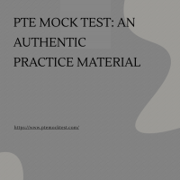 PTE mock test: An authentic practice material